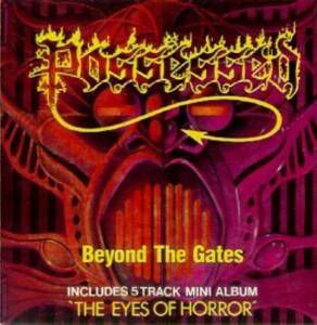 Cover - Possessed: Beyond The Gates / The Eyes Of Horror