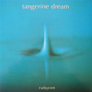 Cover - Tangerine Dream: Rubycon