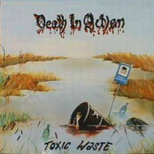 Cover - Death In Action: Toxic Waste