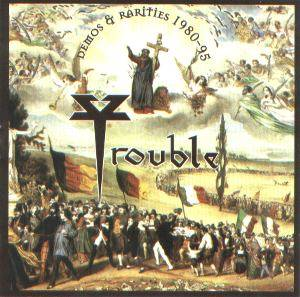 Trouble: Demos & Rarities 1980-95 - Cover