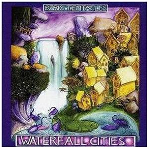 Ozric Tentacles: Waterfall Cities - Cover