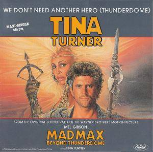 "Tina Turner: We Don't Need Another Hero (Thunderdome) (12"") - Bild 1"