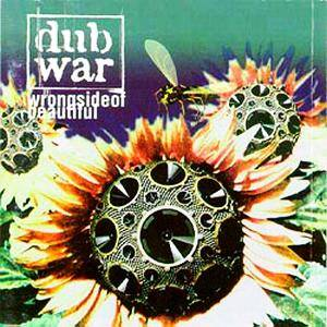 Dub War: Wrong Side Of Beautiful - Cover