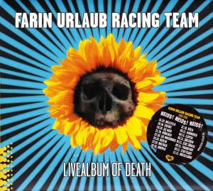 Farin Urlaub Racing Team: Livealbum Of Death (CD) - Bild 1