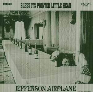 Jefferson Airplane: Bless Its Pointed Little Head - Cover