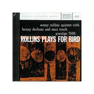 Sonny Rollins Quintet: Rollins Plays For Bird - Cover