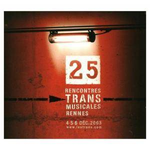 Cover - Ty: 25e Rencontres Trans Musicales de Rennes
