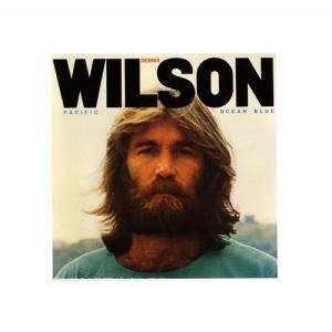 Dennis Wilson: Pacific Ocean Blue - Cover