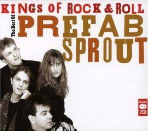 Cover - Prefab Sprout: Kings Of Rock & Roll - The Best Of Prefab Sprout