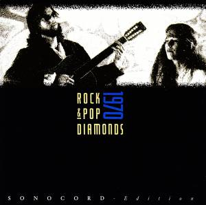 Rock & Pop Diamonds 1970 - Cover
