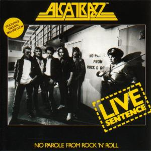 Alcatrazz: Live Sentence - No Parole From Rock 'n' Roll - Cover