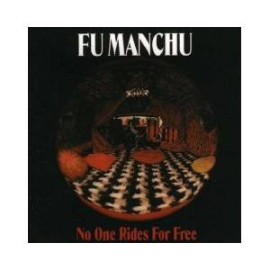 Fu Manchu: No One Rides For Free - Cover