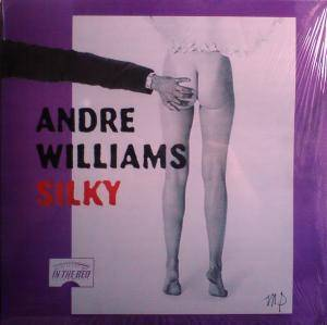Cover - Andre Williams: Silky
