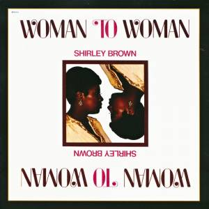 Cover - Shirley Brown: Woman To Woman