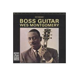 Wes Montgomery: Boss Guitar - Cover