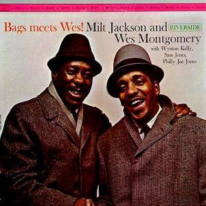 Milt Jackson & Wes Montgomery: Bags Meets Wes! - Cover