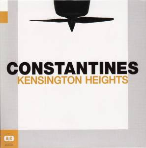 Cover - Constantines: Kensington Heights