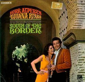 Cover - Herb Alpert & The Tijuana Brass: South Of The Border