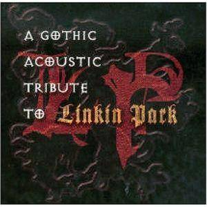 Gothic Acoustic Tribute To Linkin Park, A - Cover