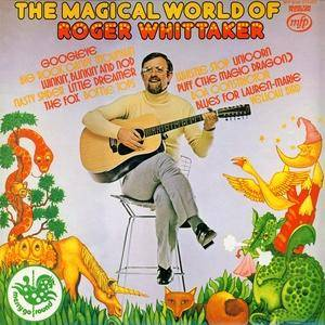 Cover - Roger Whittaker: Magical World Of Roger Whittaker, The