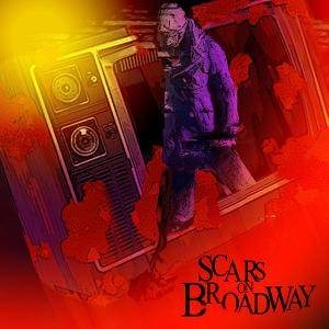 Scars On Broadway: Scars On Broadway - Cover
