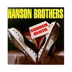 The Hanson Brothers: Sudden Death - Cover