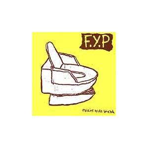 Cover - F.Y.P: Toilet Kids Bread