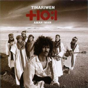 Cover - Tinariwen: Aman Iman: Water Is Life