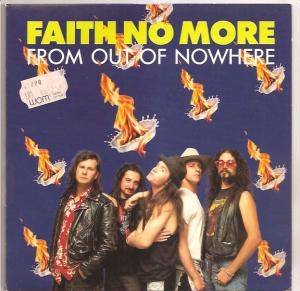 "Faith No More: From Out Of Nowhere (7"") - Bild 1"