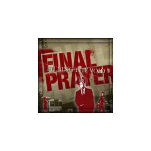 Final Prayer: Filling The Void - Cover