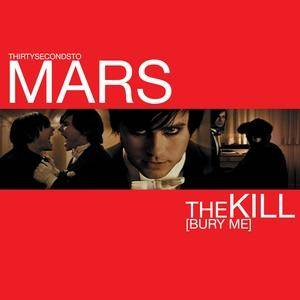 Thirty Seconds To Mars: Kill (Bury Me), The - Cover