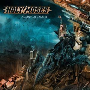 Holy Moses: Agony Of Death - Cover