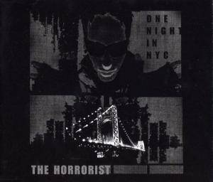 Cover - Horrorist, The: One Night In Nyc