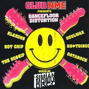 Cover - Digitalism: Club NME presents Dancefloor Distortion mixed by Simian Mobile Disco