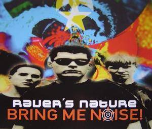 Cover - Raver's Nature: Bring Me Noise!