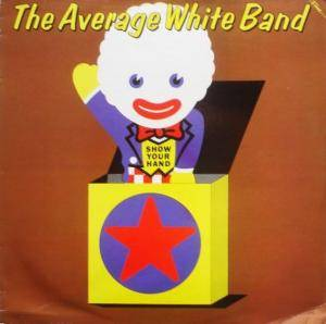 Cover - Average White Band: Show Your Hand