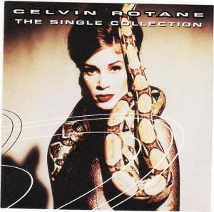 Cover - Celvin Rotane: Single Collection, The