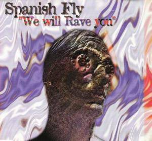 Cover - Spanish Fly: We Will Rave You