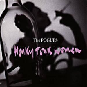 The Pogues: Honky Tonk Women - Cover