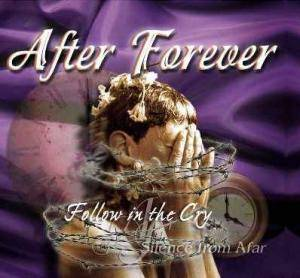 Cover - After Forever: Follow In The Cry / Silence From Afar