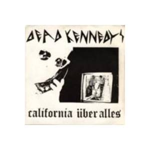 Dead Kennedys: California Über Alles - Cover