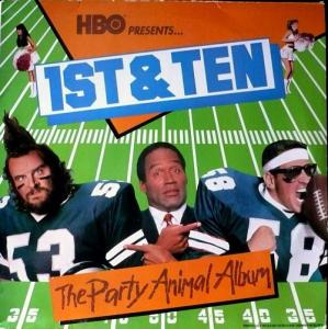 1st & Ten - The Party Animal Album - Cover
