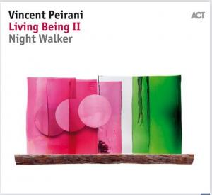 Vincent Peirani: Living Being II - Night Walker - Cover