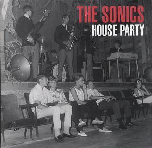 Sonics, The: House Party - Cover