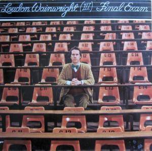 Cover - Loudon Wainwright III: Final Exam