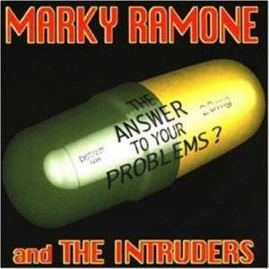 Cover - Marky Ramone & The Intruders: Answer To Your Problems, The