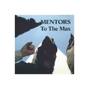 Cover - Mentors: To The Max