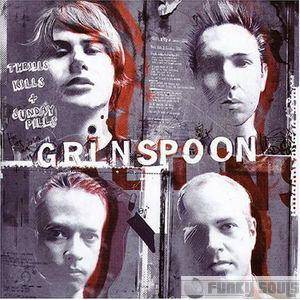 Cover - Grinspoon: Thrills, Kills & Sunday Pills