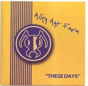 Cover - Alien Ant Farm: These Days