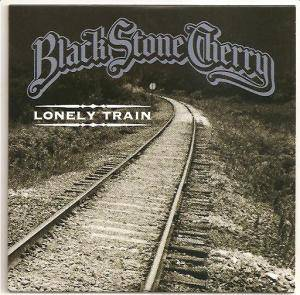 Cover - Black Stone Cherry: Lonely Train